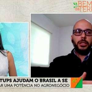 Bem da Terra: Startups ajudam Brasil a se tornar uma potência no agronegócio