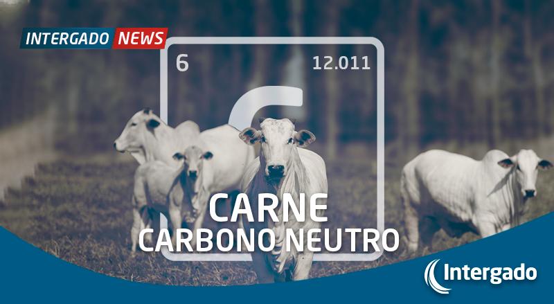 Carne carbono neutro – Sustentabilidade e inovação tecnológica